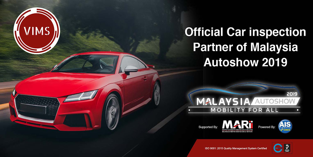 VIMS: Official Car Inspection Partner at Malaysia Autoshow 2019